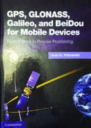 GPS, GLONASS, Galileo and BeiDou for Mobile Devices