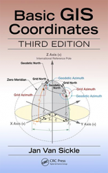 New Book, Basic GIS Coordinates, Third Edition, Now Available