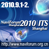 Latest Updates on Satellite Navigation — Only at NaviForum Shanghai 2010